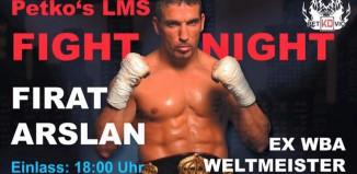 Firat Arslan-PETKO´s LMS FIGHT NIGHT