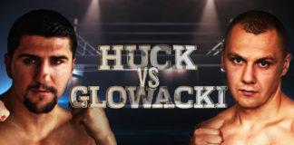 Huck gegen Glowacki