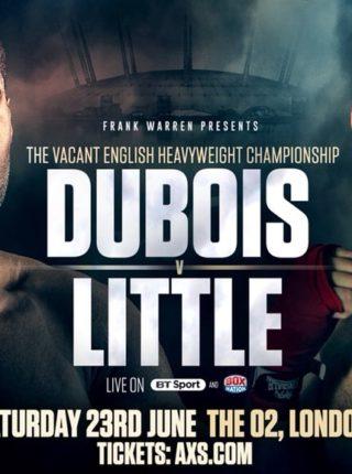 DANIEL DUBOIS VS TOM LITTLE