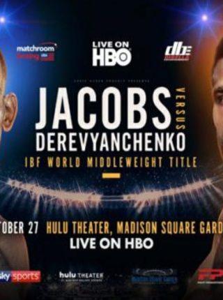 Daniel Jacobs vs. Sergiy Derevyanchenko