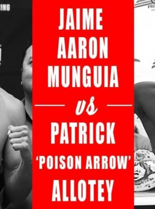 MUNGUIA vs ALLOTEY Poster