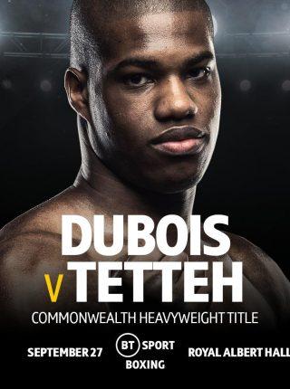 Dubois vs Tetteh Poster