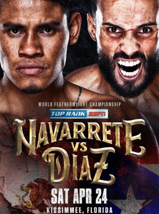 Emanuel Navarrete gegen Christopher Diaz Poster 24.4.